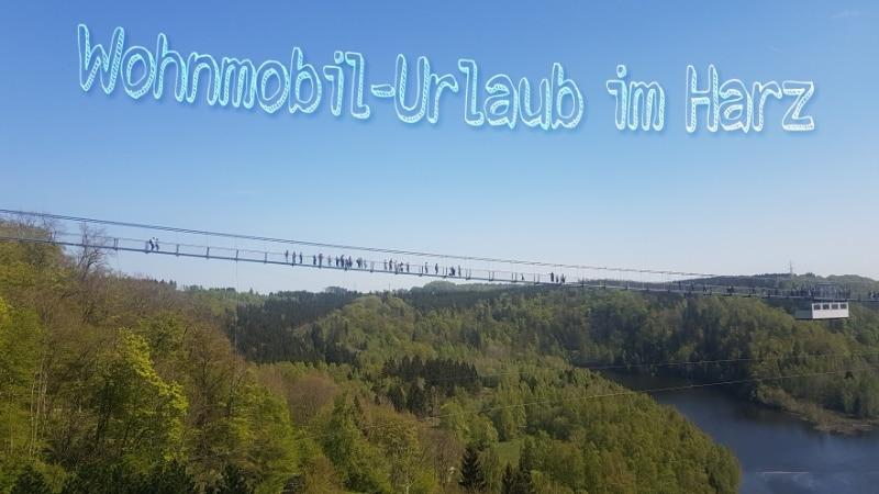 Urlaub im Harz Reisen Wohnmbobil mit Kindern Gebirge